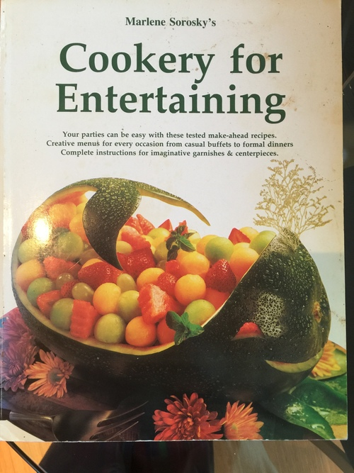 Marlene Sorosky's Cookery for Entertaining