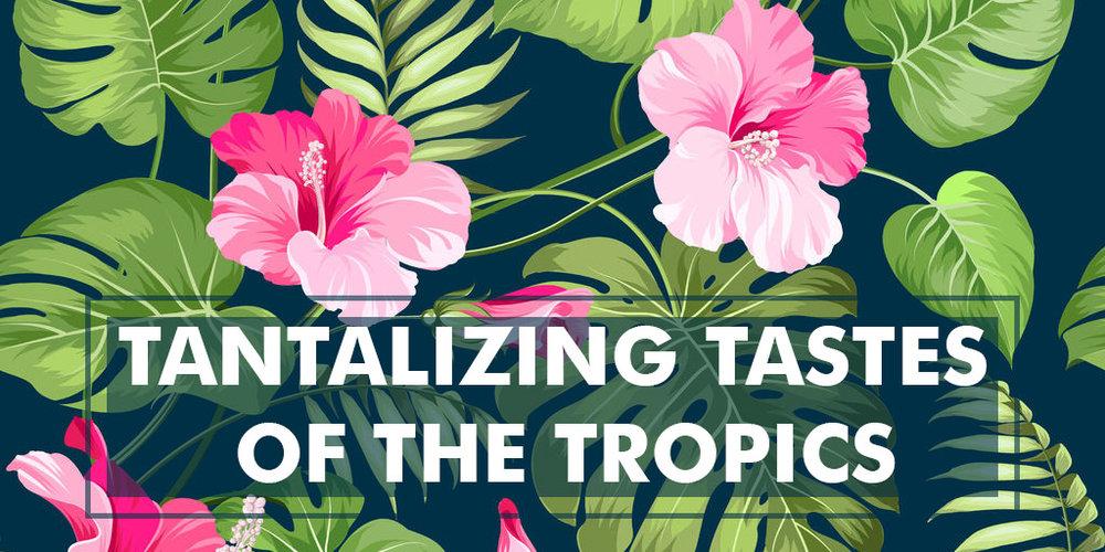 tatalizing-taste-tropics.jpg