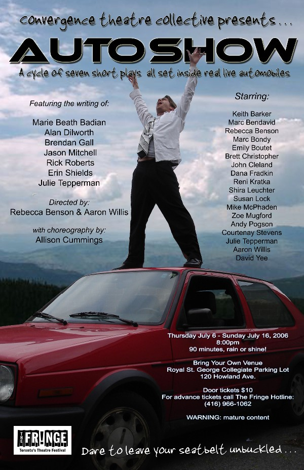Original poster for the Toronto Fringe Festival production of  AutoShow  (designed by Amy Tepperman)