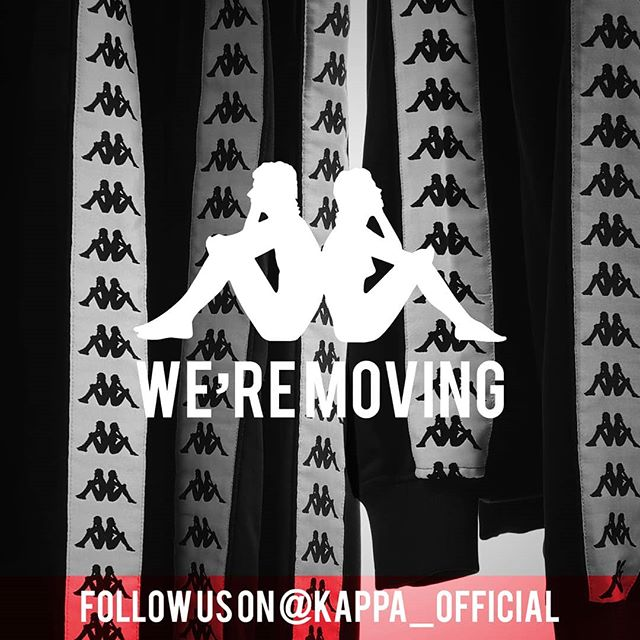 WE ARE MOVING! PLEASE FOLLOW US ON @KAPPA_OFFICIAL #KAPPA IS #KAPPASSIONATE