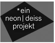 Ein Neon Deiss Projekt