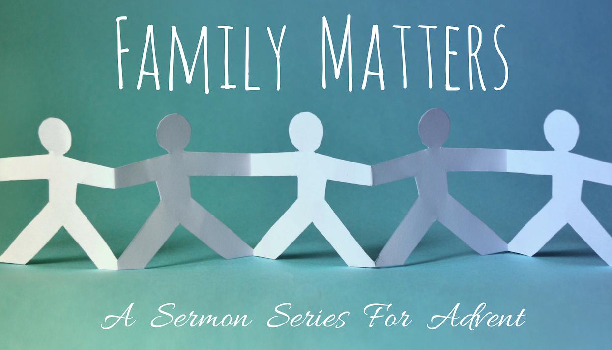 Family Matters — Sermons — Holy Cross Oxford