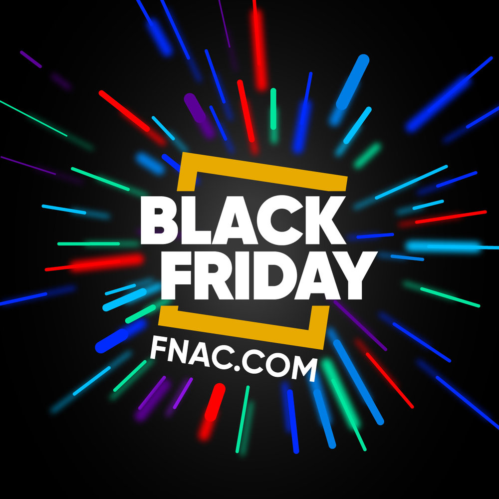 FNAC - BLACK FRIDAY