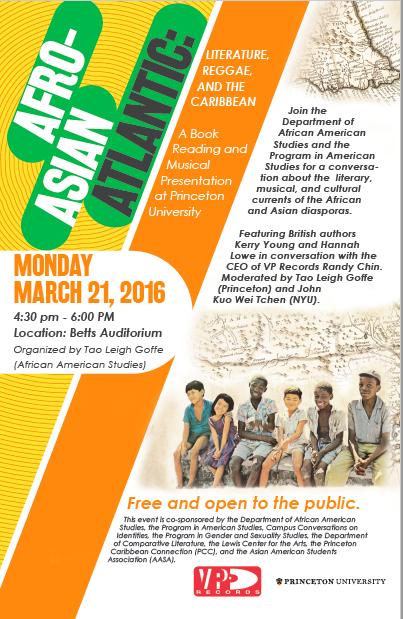 Afro-Asian Atlantic: Literature, Reggae, and the Caribbean,Princeton University, March 2016
