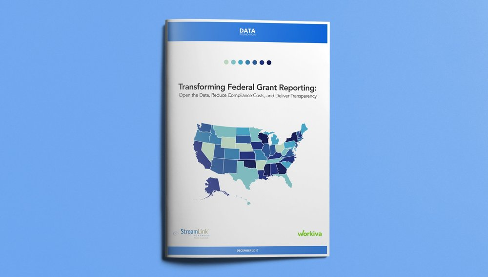 Transforming Federal Grant Reporting: Open the Data, Reduce the Costs, and Deliver Transparency