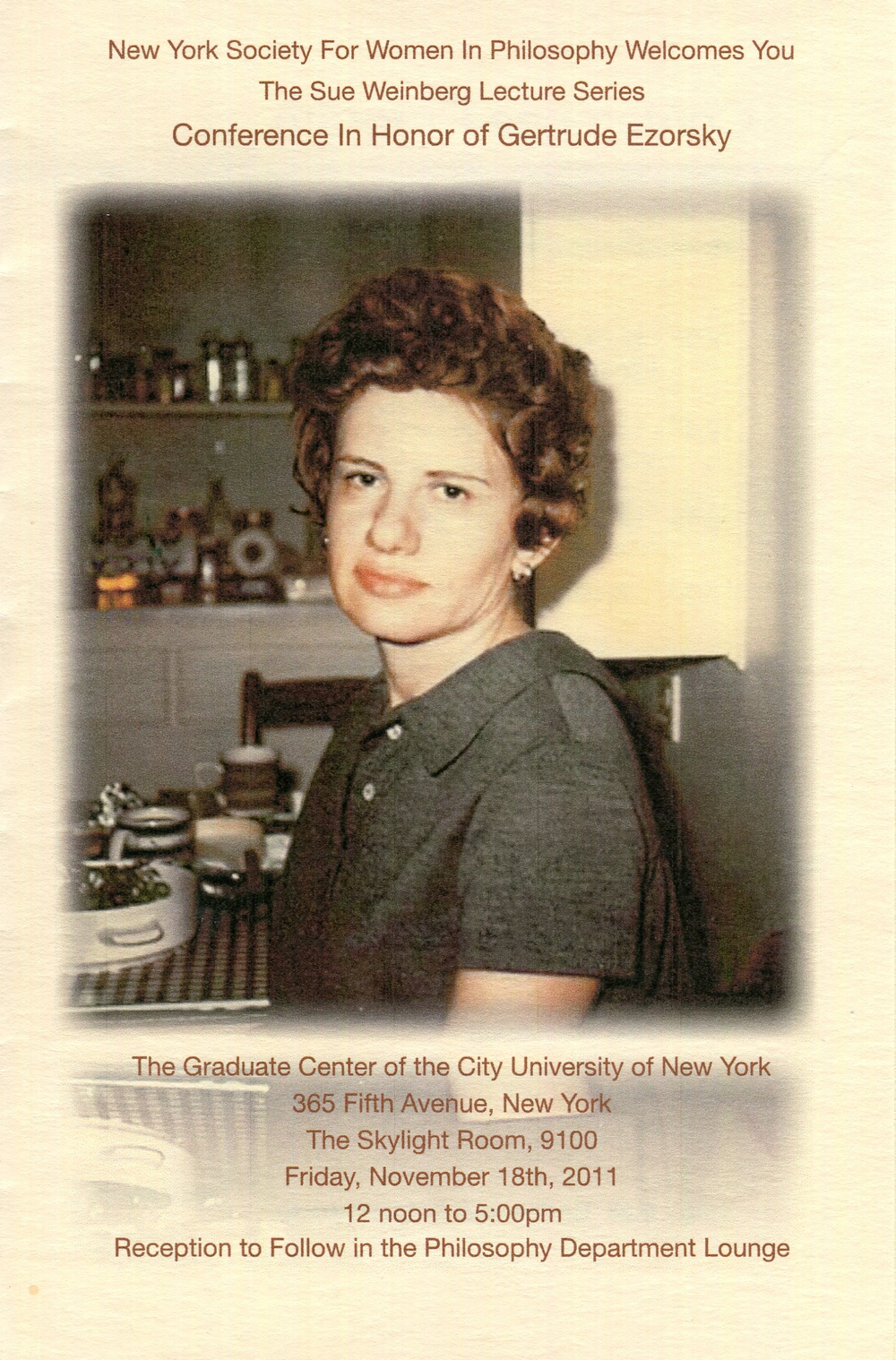Program cover for The Sue Weinberg Lecture Series: Conference in Honor of Gertrude Ezorsky, November 2011. Society for Women in Philosophy Collection, Feminist Theory Archive, Brown University