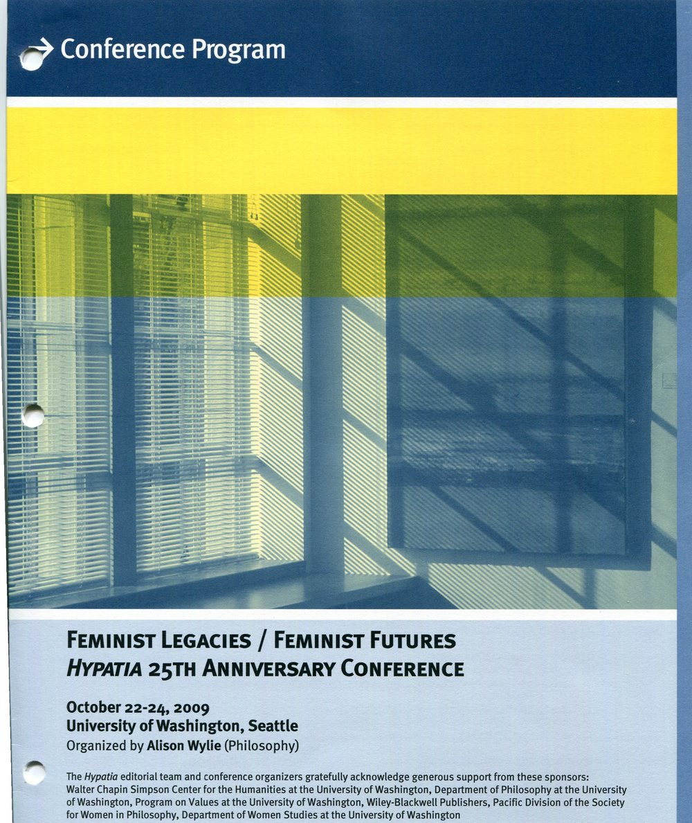 Program for the Hypatia 25th Anniversary Conference, 2009. Society for Women in Philosophy Collection, Feminist Theory Archive, Brown University