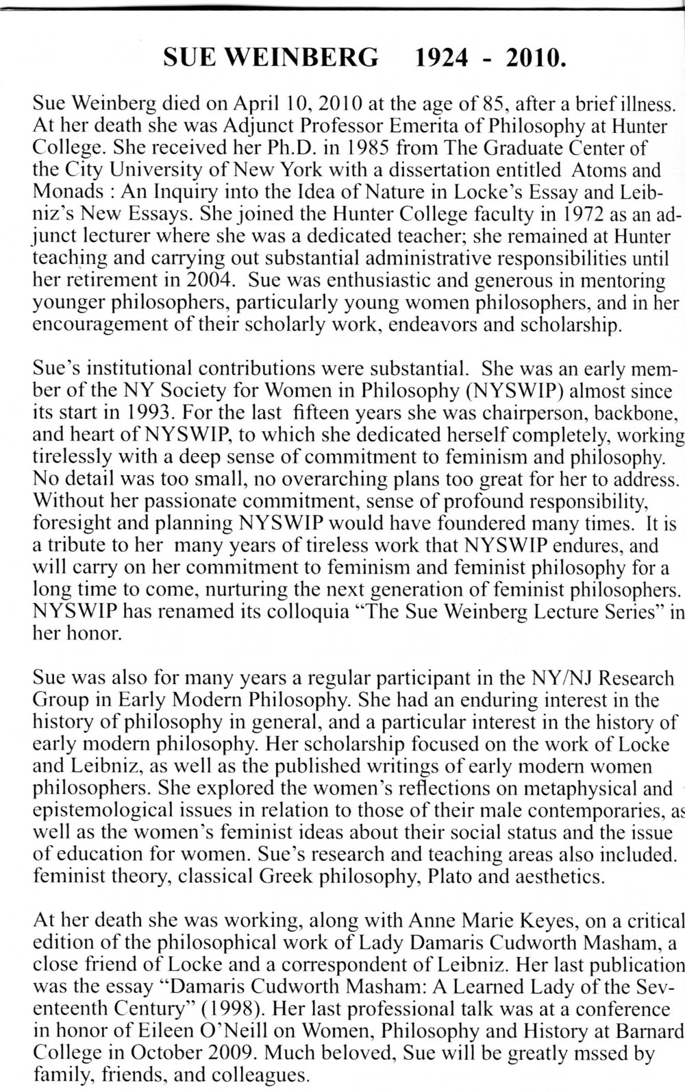 Obituary for Sue Weinberg from Conference In Honor of Sue Weinberg program, 2010.  Society for Women in Philosophy Collection, Feminist Theory Archive, Brown University