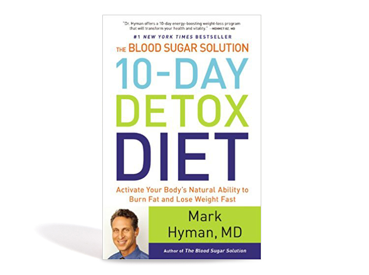The Blood Sugar Solution 10 Day Detox Diet Activate Your Body S