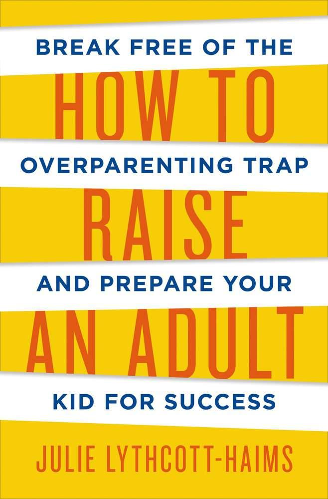 how-to-raise-an-adult.jpg