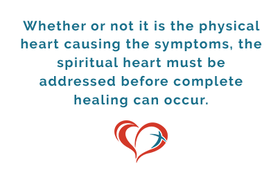 It's Always the Heart - The spiritual heart must be addressed before complete healing can occur.