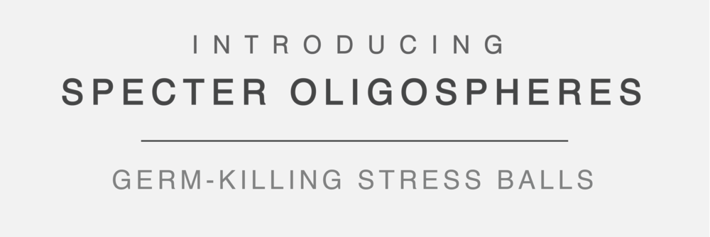 INTRODUCING SPECTER OLIGOSPHERES