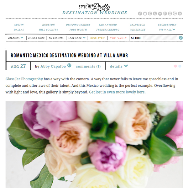 Style Me Pretty – Romantic Mexico Destination Wedding at Villa Amor -  Gypsy Floral Austin Texas