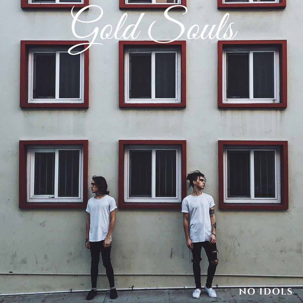 No Idols - Gold Souls Debut EP