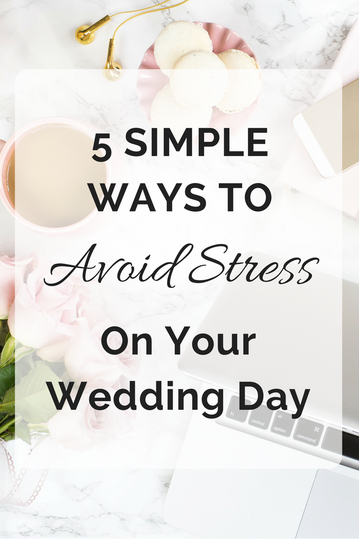 5 simple ways to avoid stress on your wedding day | Seattle Wedding Planner | Wedding Wise
