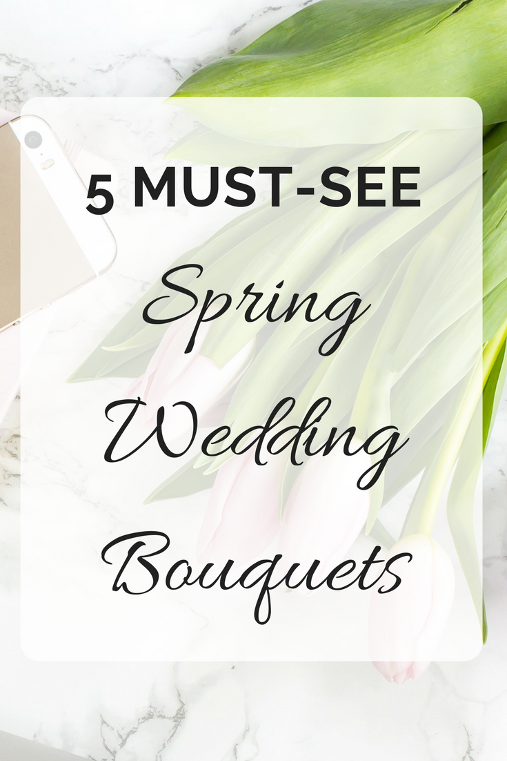 5 MUST-SEE Spring Wedding Bouquets | Seattle Wedding Planner | Wedding Wise