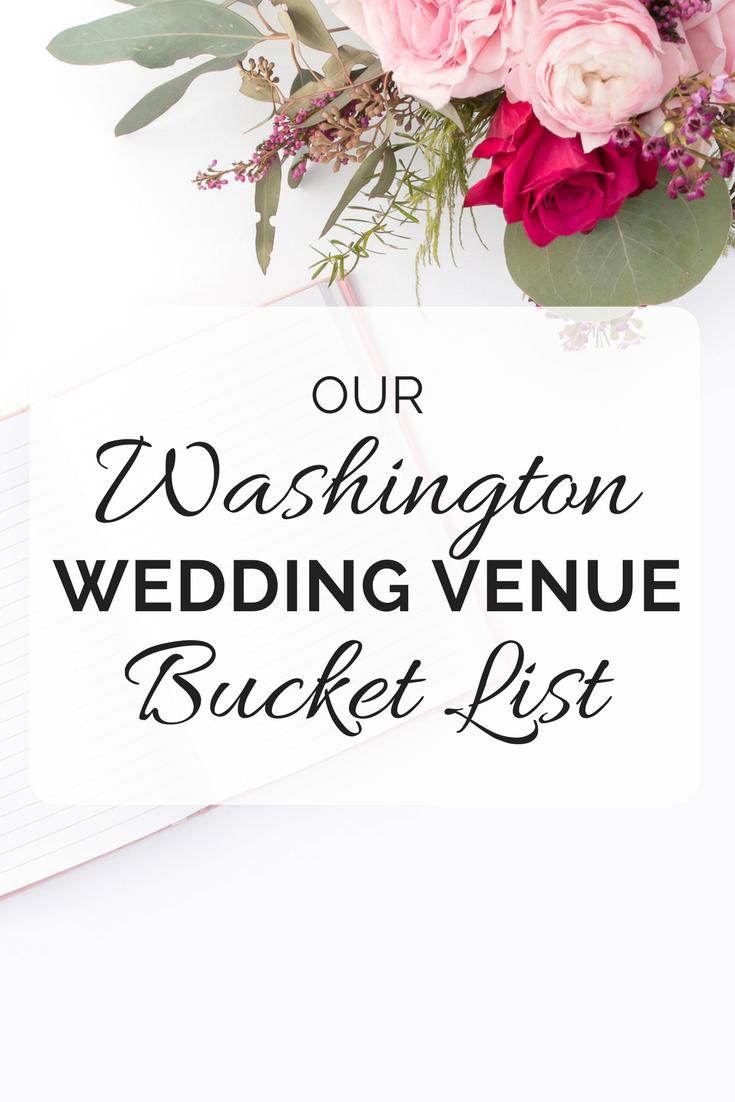 Our Washington Wedding Venue Bucket List Seattle Wedding Planner