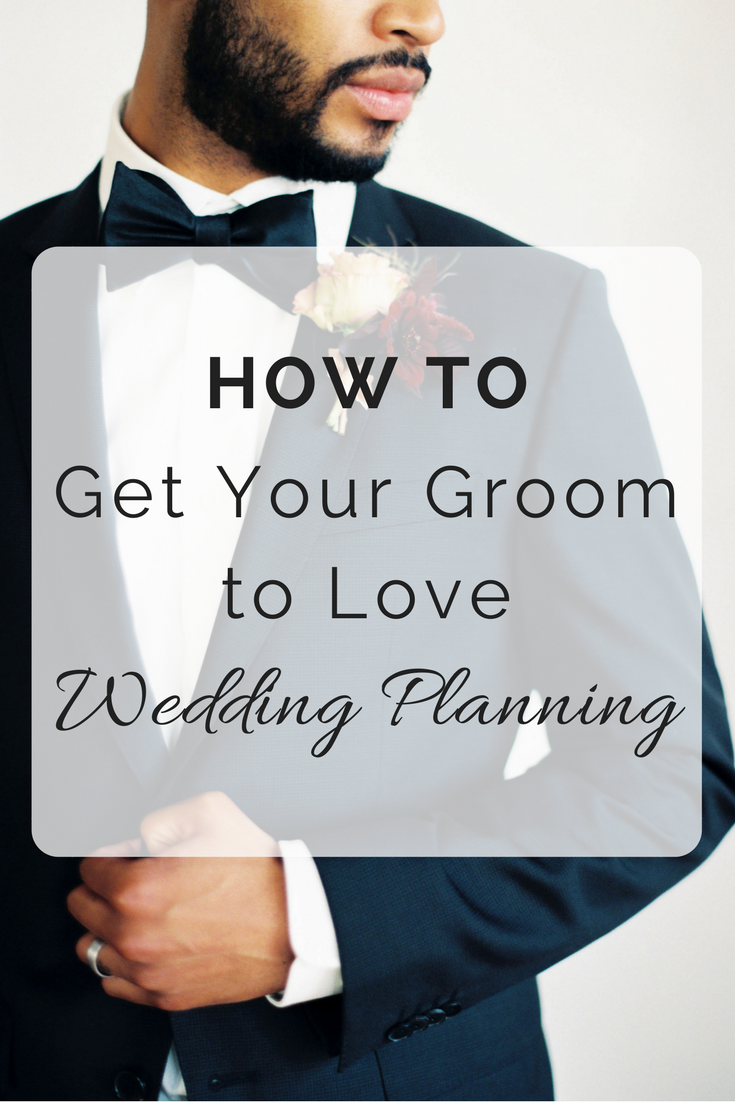 How to Get Your Groom to Love Wedding Planning | Wedding Wise Seattle Wedding Planner