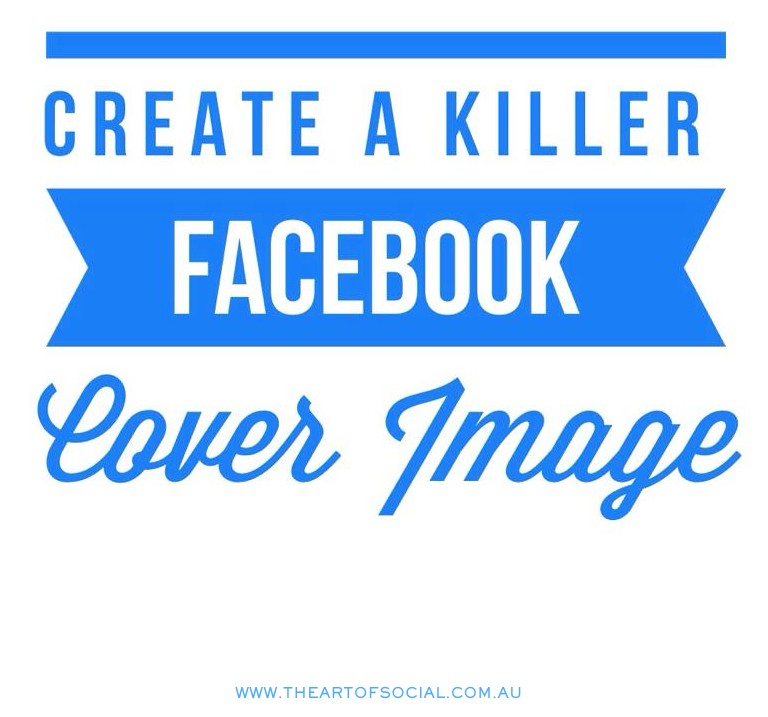 Create-a-Killer-Facebook-Cover-Image-e1411004606916.jpg