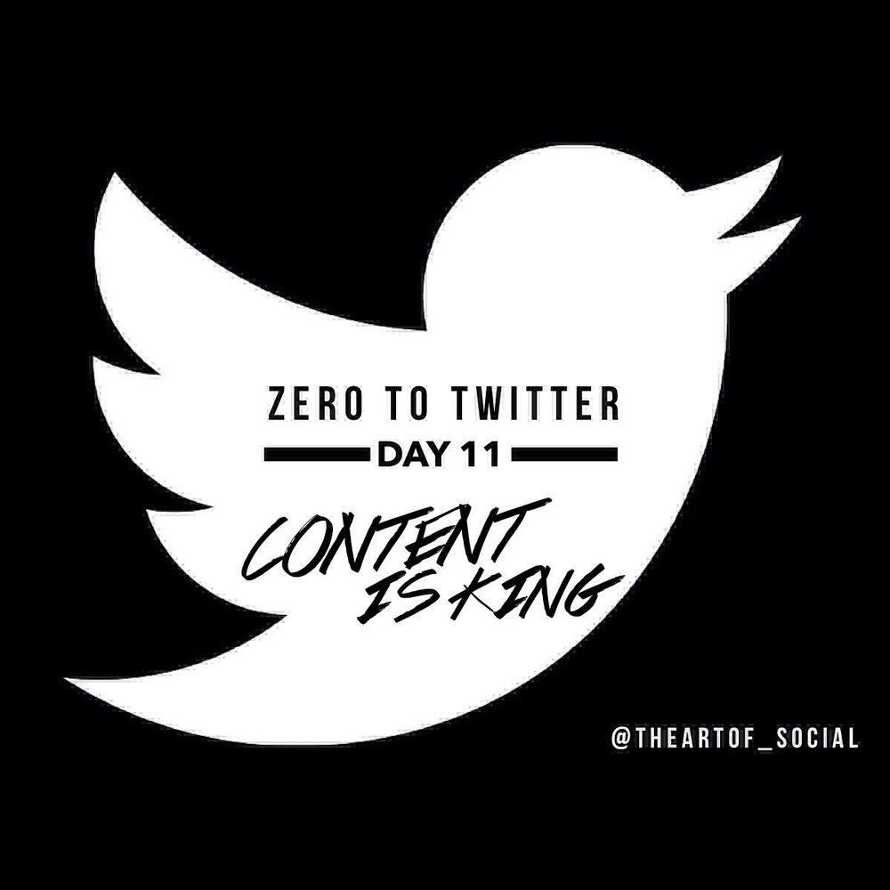 ZeroToTwitterDay11_ContentIsKing.jpg
