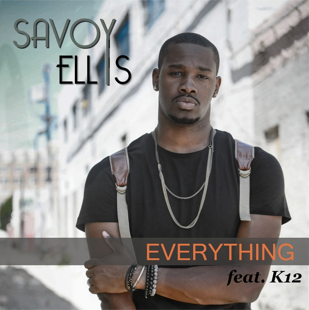 Savoy Ellis - Everything