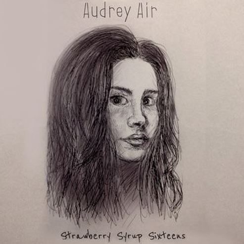 Audrey Air releases Strawberry Syrup Sixteens on Soundcloud