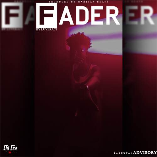 Fader by Luveraci