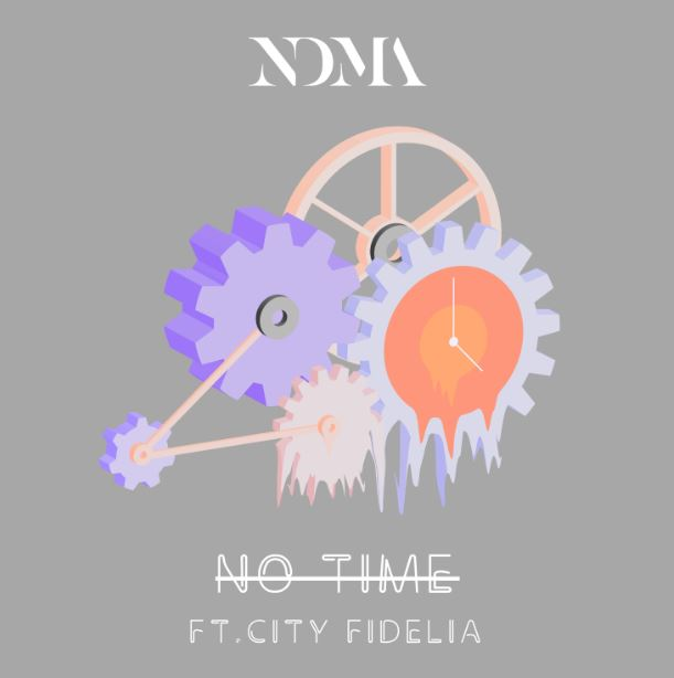 No Time by NDMA