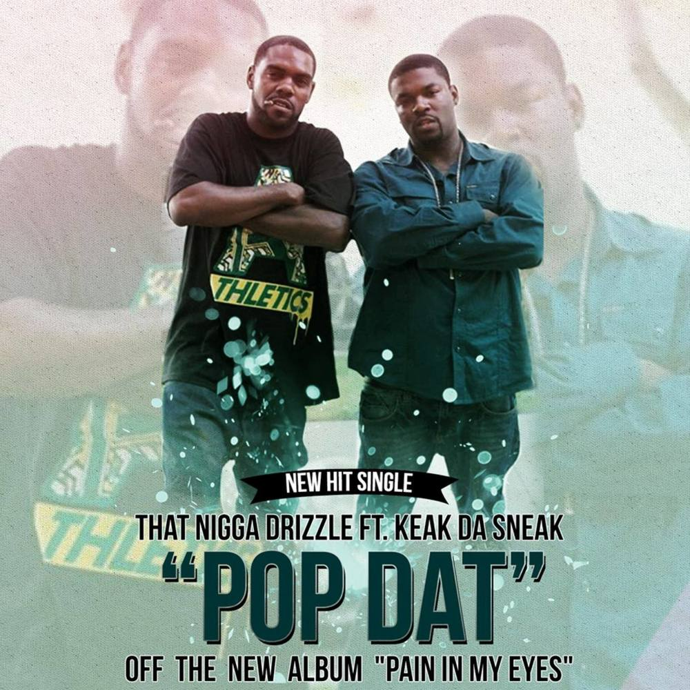 Pop Dat by Dat Boy Drizzle and Keak Da Sneak