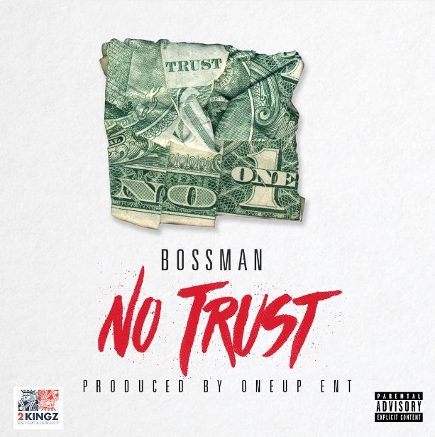 Bossman No Trust Cover Art