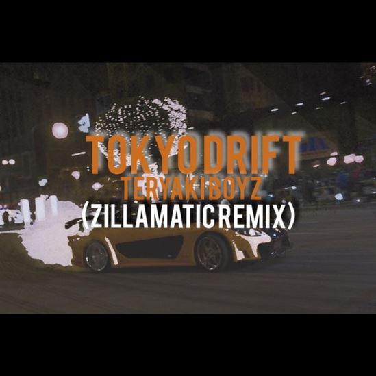 Tokyo Drift remix by Zillamatic