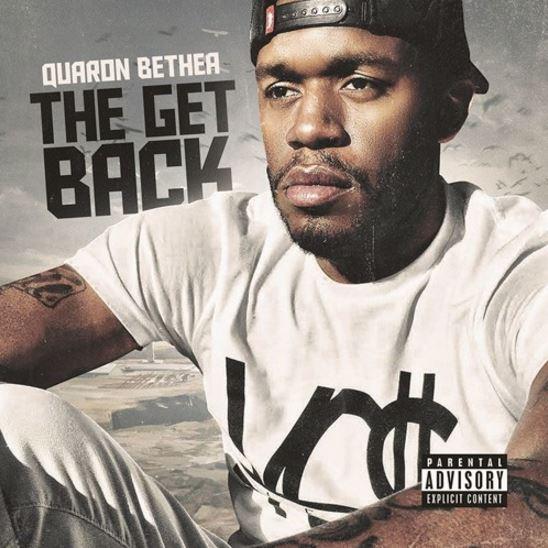 The Get Back by Rock aka Quaron Bethea