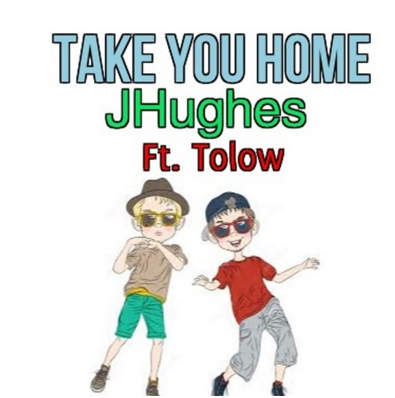 J Hughes Take You Home