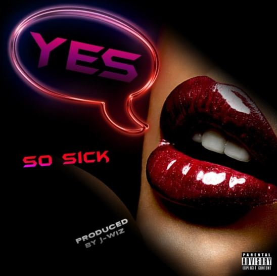 So Sick Say Yes Cover