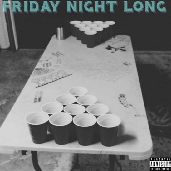 Friday Night Long Drunk Dialin