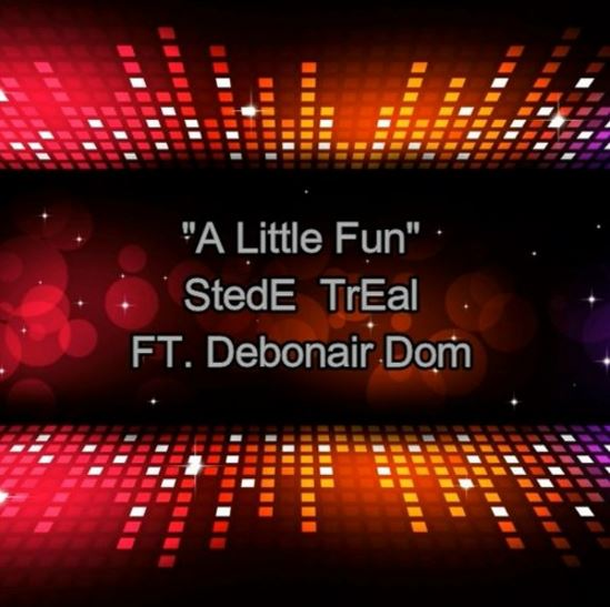 A Little Fun by StedE TrEal