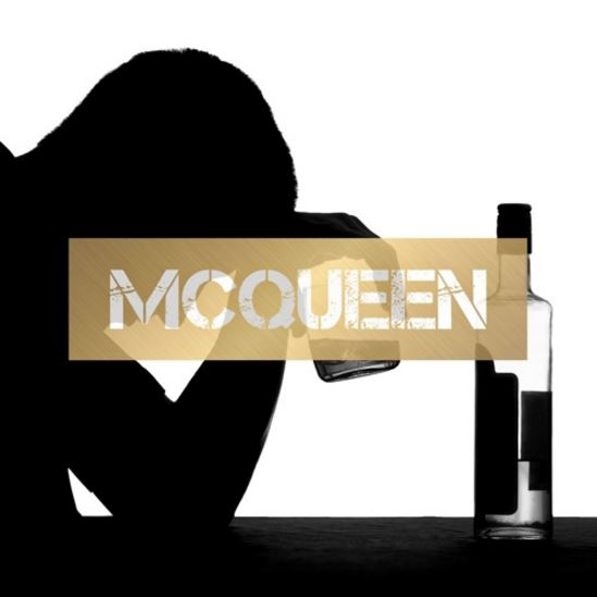 McQueen Drunken Thoughts