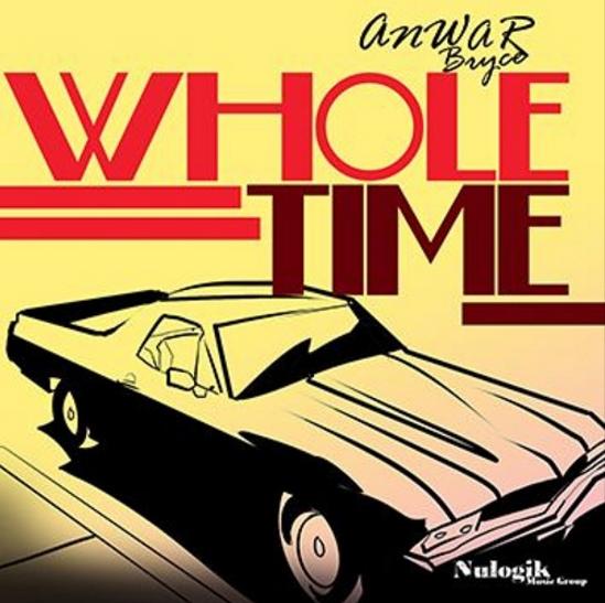 Anwar Bryce - Wholetime.PNG