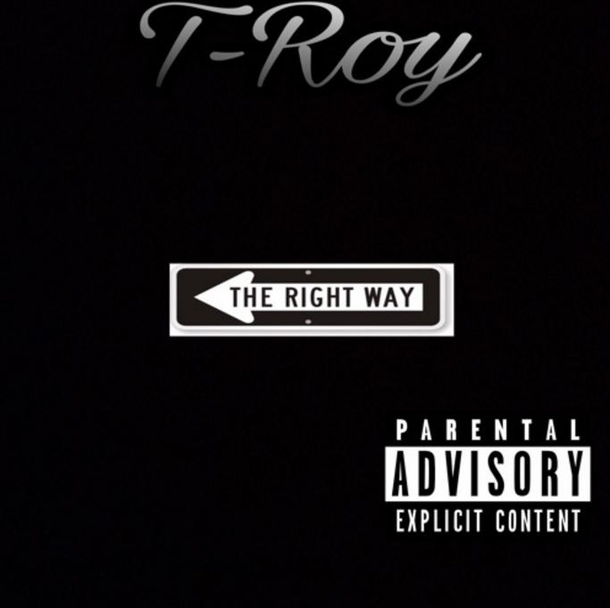 T-Roy The Right Way