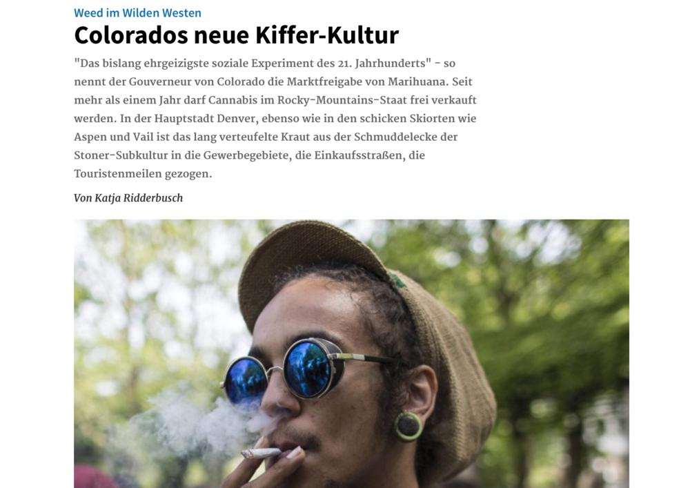 """""""Weed im Wilden Westen: Colorados neue Kiffer-Kultur"""" - Deutschlandfunk, May '15"""