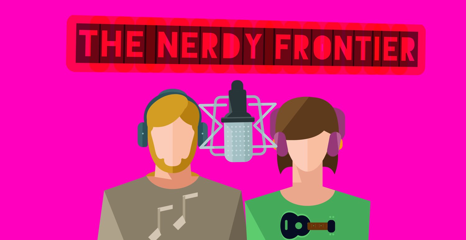 Episode 17 The Yeah Episode — The Nerdy Frontier
