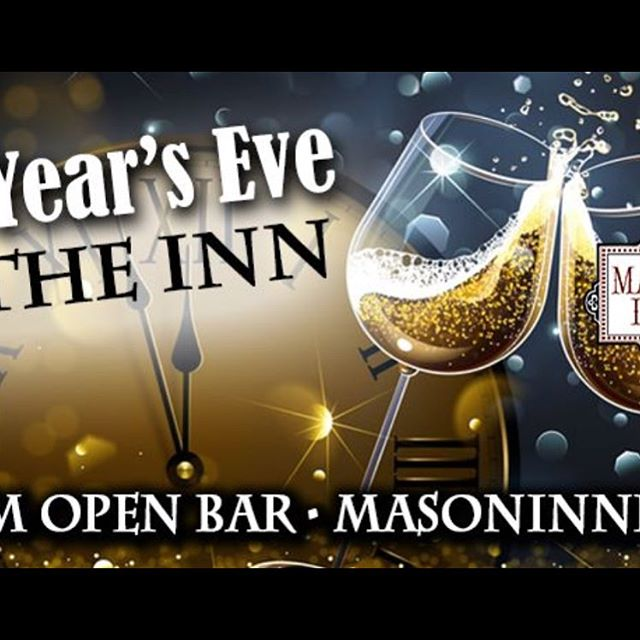 We're playing New Years at Mason Inn! Going to be a crazy time! Open bar!!!