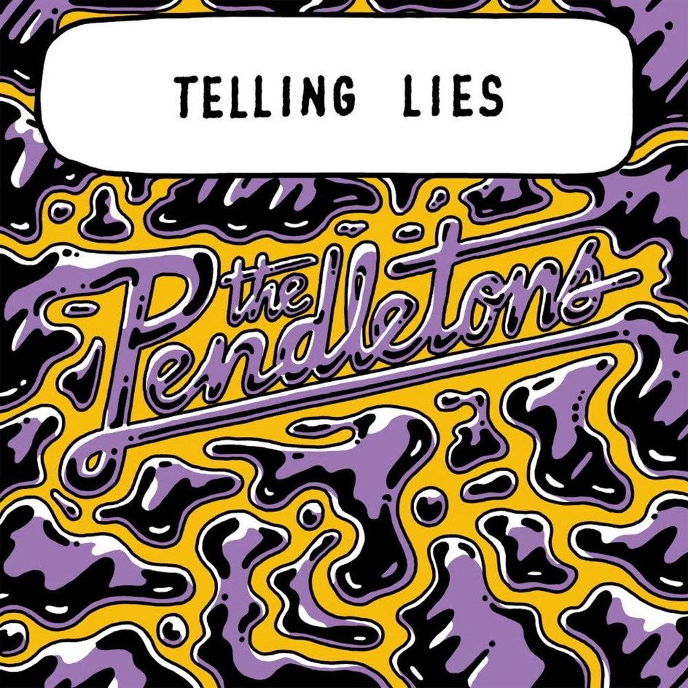 the-pendletons-telling-lies.jpg
