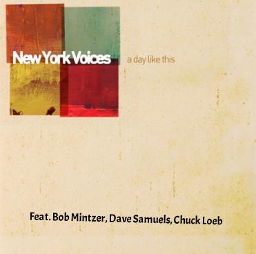 Featuring Bob Mintzer, Dave Samuels, Chuck Loeb