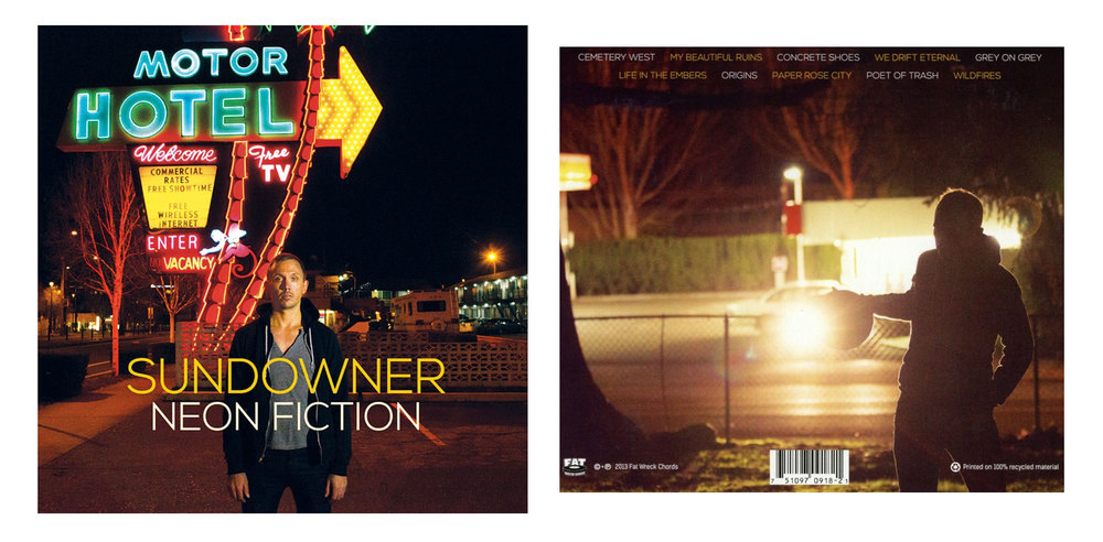 Sundowner / Neon Fiction for Fat Wreck Chords