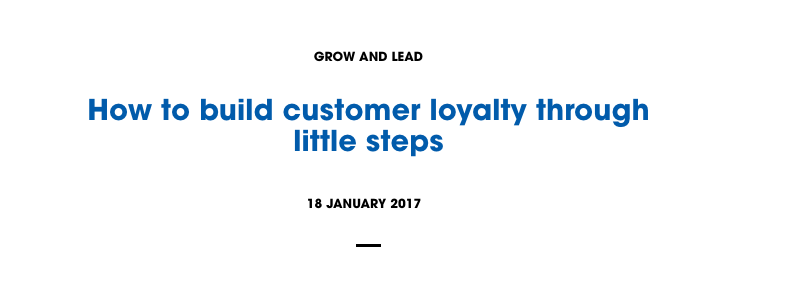 ClientEdge Interview - https://www.officeworks.com.au/workwise/grow-and-lead/how-to-build-customer-loyalty-through-little-steps#.WOXoZoHM4uU.email