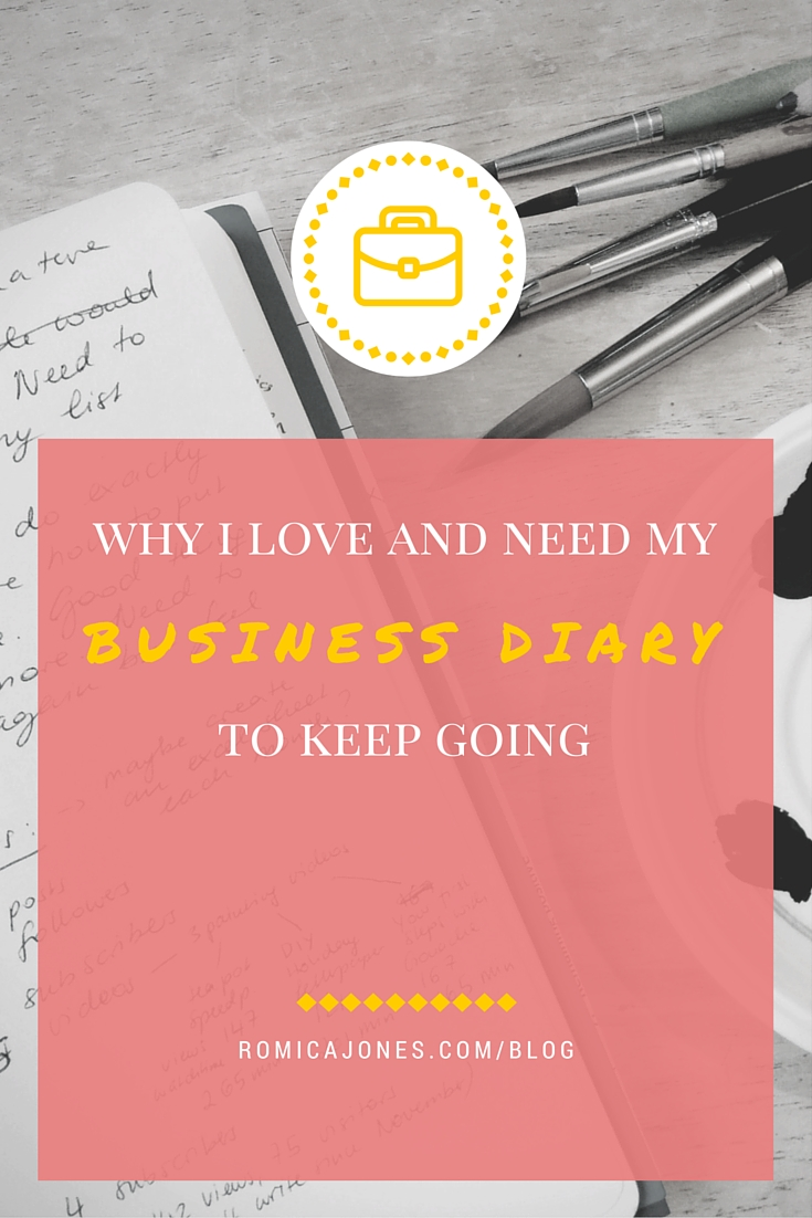why I love and need my business diary - romicajones.com/blog
