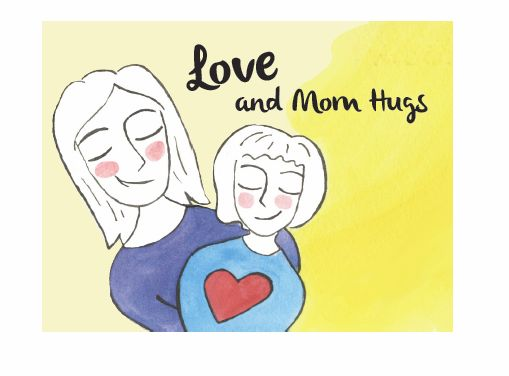 Love and Mom Hugs.JPG