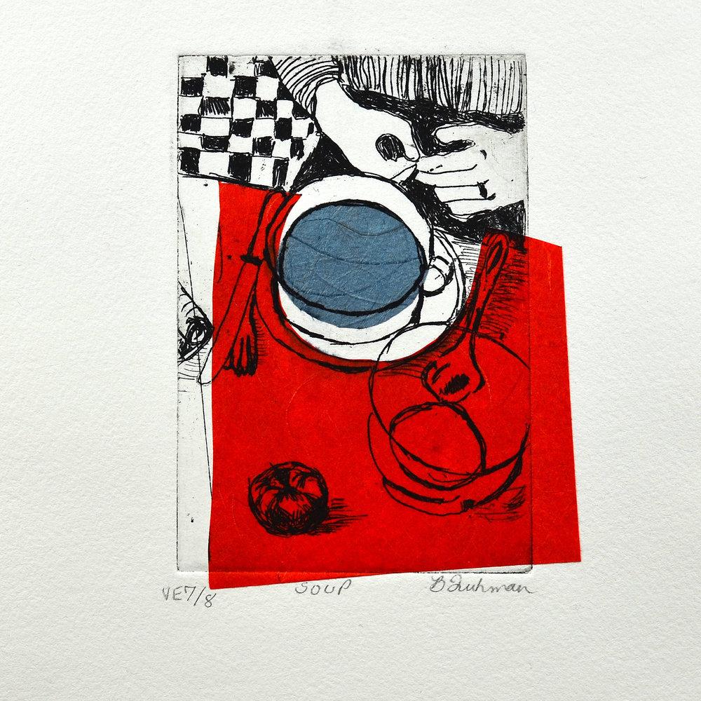 Brenda Fuhrman    Soup   Intaglio, chine colle