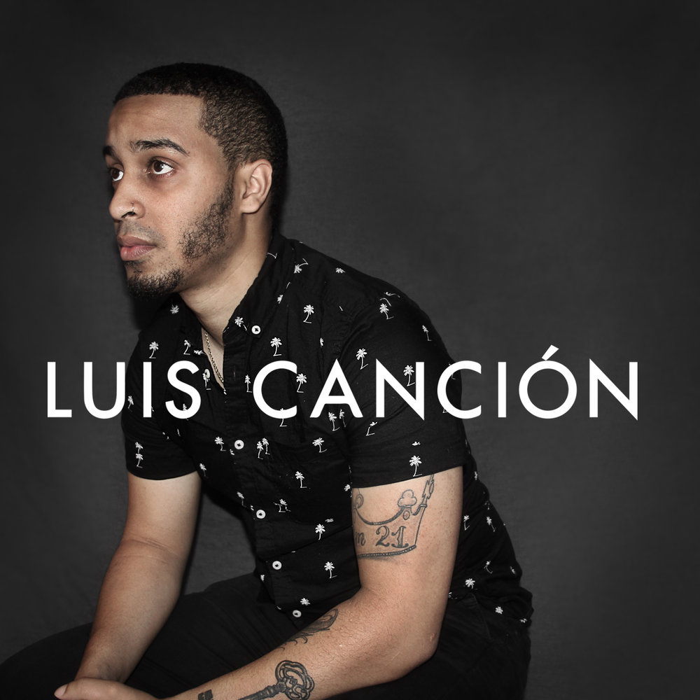 Luis Cancion -  LETRAS EP    Produced By Luis Cancion    Mixed & Mastered by: Berni Arzola